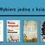 """Wybierz książkę, która w tym roku będzie bohaterką akcji """"Warszawa Czyta"""""""