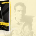 """Jak w rzeczywistości poznali się Jack Kerouac i Neal Cassady – fragment biografii """"Własnym głosem. Samotne zwycięstwo Jacka Kerouaca"""""""