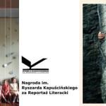 Ogłoszono nominacje do Nagrody im. Ryszarda Kapuścińskiego za Reportaż Literacki