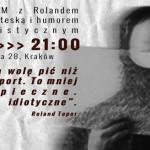 """""""Dramatorium"""" z Rolandem Toporem, groteską i humorem surrealistycznym"""