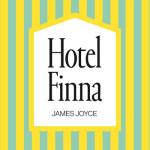 """""""Hotel Finna"""" – odkryta po latach książka Jamesa Joyce'a już w księgarniach pod patronatem Booklips.pl!"""