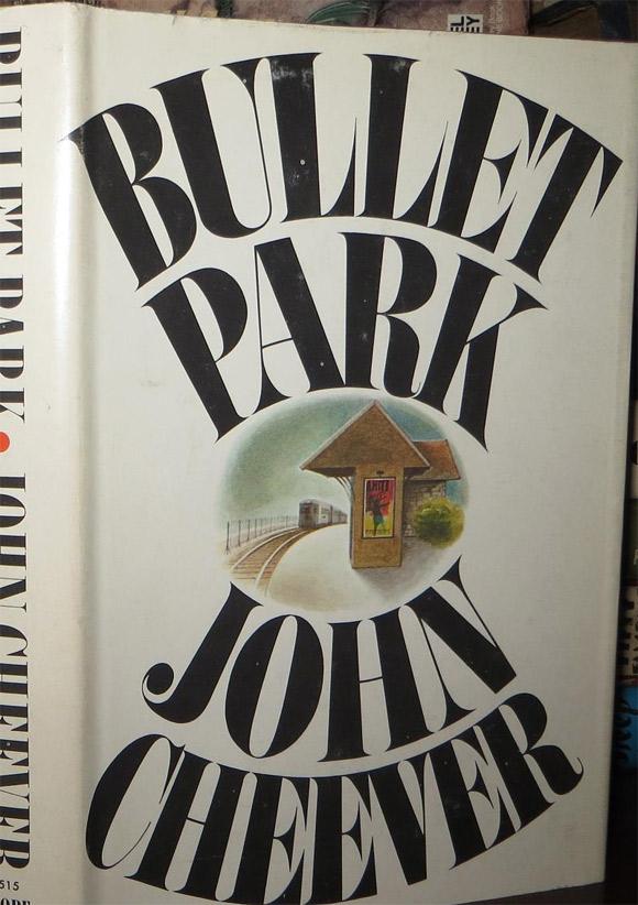 "John Cheever ""Bullet Park"""