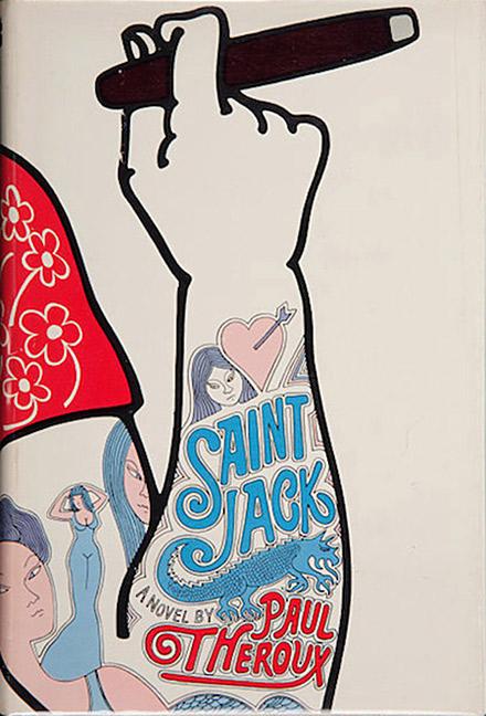"""Paul Theroux """"Saint Jack"""""""