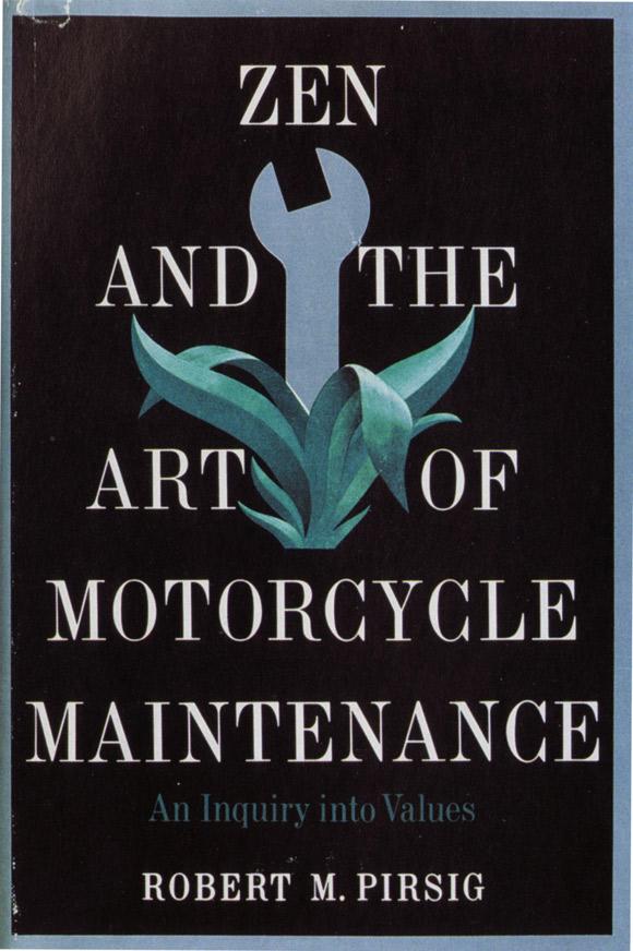 """Robert Pirsig """"Zen i sztuka oporządzania motocykla"""""""