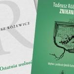 Biuro Literackie wydało niepublikowane dotąd w książkach wiersze Tadeusza Różewicza