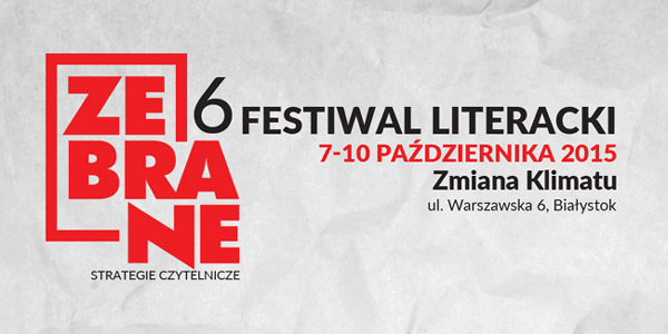6-festiwal-literacki-zebrane