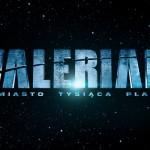 """Luc Besson kręci największą produkcję w swojej karierze. Będzie to ekranizacja komiksu """"Valerian""""."""
