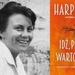 """""""Idź, postaw wartownika"""" Harper Lee – największy literacki powrót XXI wieku pod patronatem Booklips.pl"""