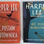 """Po 55 latach powracamy do Maycomb! Fragment powieści Harper Lee """"Idź, postaw wartownika"""""""