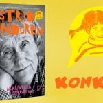Wygraj egzemplarze biografii Astrid Lindgren! [ZAKOŃCZONY]