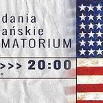 Opowiadania amerykańskie dzisiaj w krakowskim Teatrze Barakah