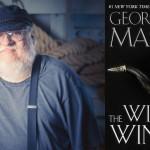 """George R.R. Martin potrzebuje jeszcze miesięcy, aby ukończyć """"Wichry zimy"""""""