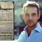 """""""Ostatnie dni naszych ojców"""" – premierowy fragment powieści Joëla Dickera"""