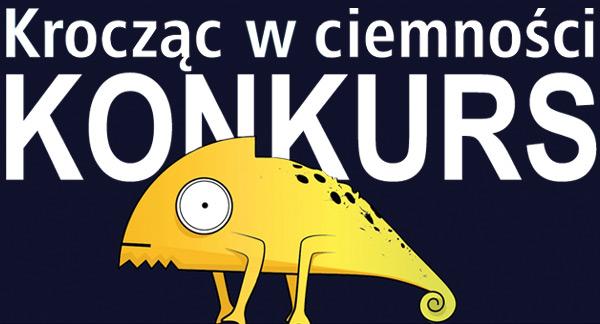 kroczac-w-ciemnosci-konkurs