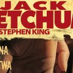 """Przeczytaj fragment """"Dziewczyny z sąsiedztwa"""" Jacka Ketchuma"""
