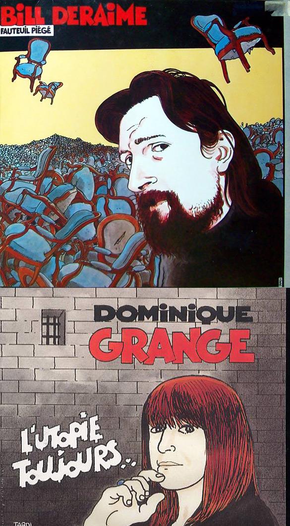 "Okładki Jacquesa Tardiego do płyt Billa Deraime'a ""Fauteuil Piégé"" i Dominique Grange ""L'Utopie toujours""."
