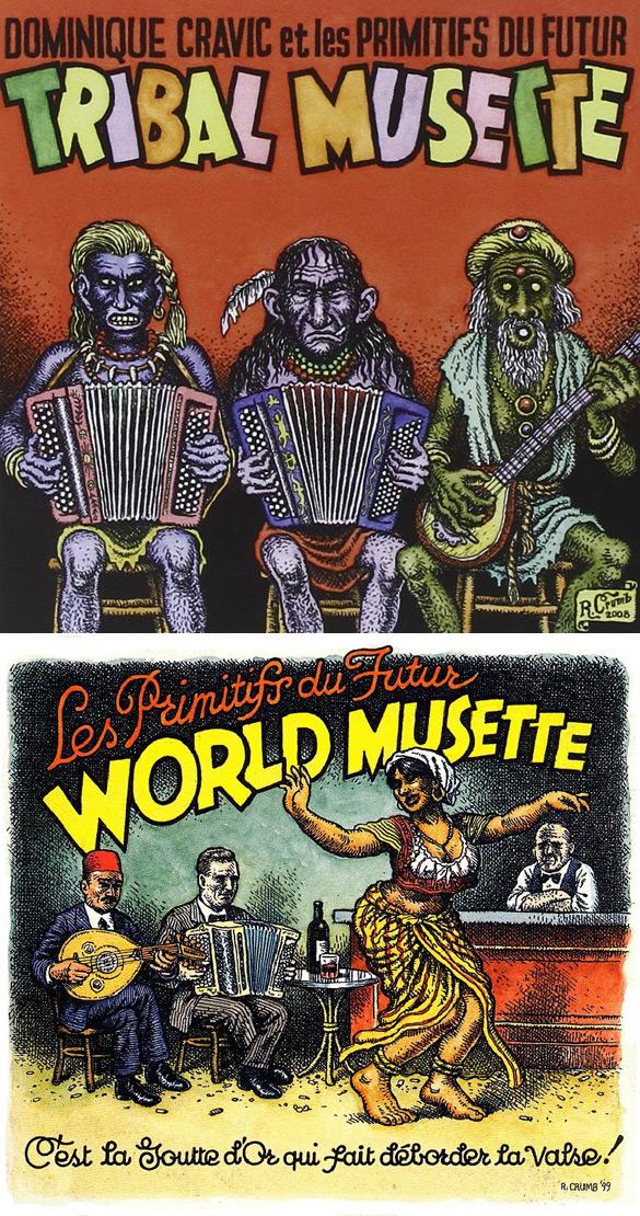 """Okładki Roberta Crumba do płyt Les Primitifs Du Futur """"Tribal Musette"""" i """"World Musette""""."""