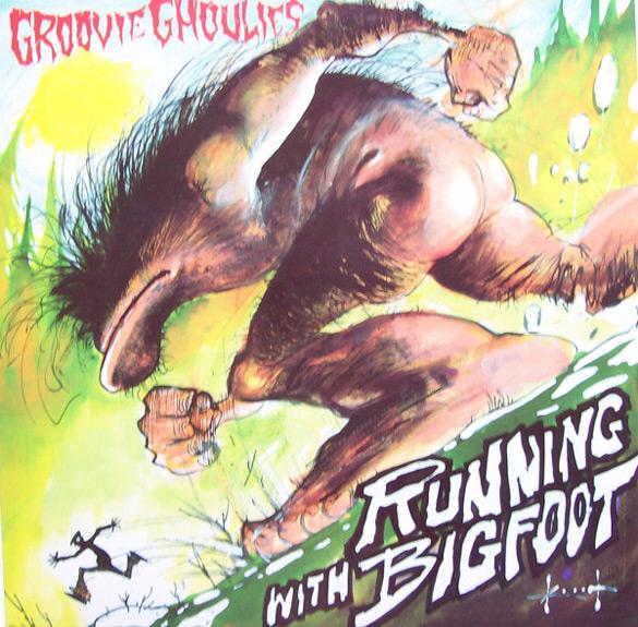 "Okładka Sama Ketiha do płyty Groovie Ghoulies ""Running With Bigfoot""."