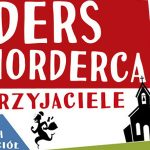 """Do wygrania egzemplarze powieści """"Anders Morderca i przyjaciele (oraz kilkoro wiernych nieprzyjaciół)"""" [ZAKOŃCZONY]"""