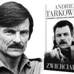 Ostatni wielki wywiad z Andriejem Tarkowskim po raz pierwszy w książkowym wydaniu