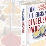 """Przychodzi krytyk kulinarny do malutkiej restauracji. Fragment """"Diabelskiego owocu"""" Toma Hillenbranda"""