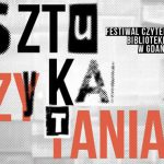 5. edycja Festiwalu Czytelniczego Sztuka Czytania w Gdańsku