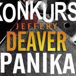 """Wygraj egzemplarze thrillera """"Panika"""" Jeffery'ego Deavera [ZAKOŃCZONY]"""