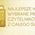 Najlepsze książki 2016 roku według czytelników z całego świata ? znamy wyniki Goodreads Choice Awards