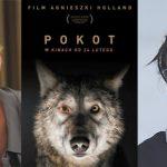 """Kobiece podejście – wywiad z Agnieszką Holland i Olgą Tokarczuk na temat filmu """"Pokot"""""""
