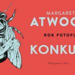 """Wygraj egzemplarze powieści """"Rok Potopu"""" Margaret Atwood! [ZAKOŃCZONY]"""