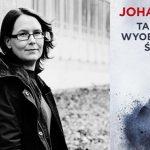 """""""Tak sobie wyobrażałam śmierć"""" Johanny Mo – pierwsza część skandynawskiej trylogii kryminalnej od 19 lipca w księgarniach"""