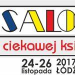 Pod koniec listopada Łódź zaprasza na 7. edycję Salonu Ciekawej Książki