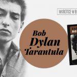 Biuro Literackie zapowiada na styczeń polski przekład eksperymentalnej powieści Boba Dylana