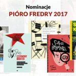 """Znamy nominowanych do """"Pióra Fredry"""" dla Najlepszej Książki 2017 roku"""