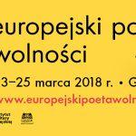 W dniach 23-25 marca w Gdańsku odbędzie się Festiwal Literatury Europejski Poeta Wolności