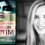 """Przeczytaj przedpremierowy fragment thrillera """"Fashion Victim"""" Corrie Jackson"""