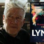 """""""W pogoni za wielką rybą"""", czyli jak David Lynch nauczył się pobudzać swoją kreatywność i pomysłowość"""