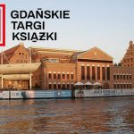 W piątek rozpoczynają się pierwsze Gdańskie Targi Książki. Prezentujemy program