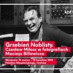 Czesław Miłosz okiem fotografa Macieja Billewicza. Wystawa w Krakowie