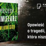 """""""Żmijowisko"""" ? nowy thriller Wojciecha Chmielarza zapowiedziany na 9 maja"""