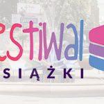 Co nas czeka w połowie czerwca na 3. Festiwalu Książki Opole? Przekonajcie się!