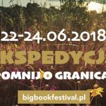 Big Book Festival dla wszystkich pokoleń. Przybliżamy punkty programu dla całej rodziny
