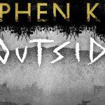 """A mogło być tak pięknie… – recenzja książki """"Outsider"""" Stephena Kinga"""