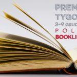 3-9 grudnia 2018 ? najciekawsze premiery tygodnia poleca Booklips.pl