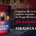 """Przeczytaj przedpremierowy fragment powieści """"Stranger Things. Mroczne umysły"""""""