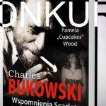 """Wygraj egzemplarze książki """"Charles Bukowski. Wspomnienia Scarlet"""" Pameli Wood [ZAKOŃCZONY]"""