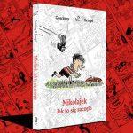 """Na początku """"Mikołajek"""" był komiksem! Premiera pierwszego zbiorczego wydania obrazkowych historyjek duetu Sempe-Goscinny"""