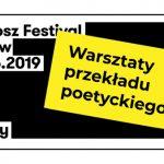 Rusza nabór na bezpłatne warsztaty przekładu poetyckiego na Festiwalu Miłosza