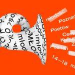 Zbliża się 9. edycja festiwalu Poznań Poetów