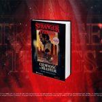 """Przeczytaj przedpremierowy fragment powieści """"Stranger Things: Ciemność nad miastem"""" Adama Christophera"""
